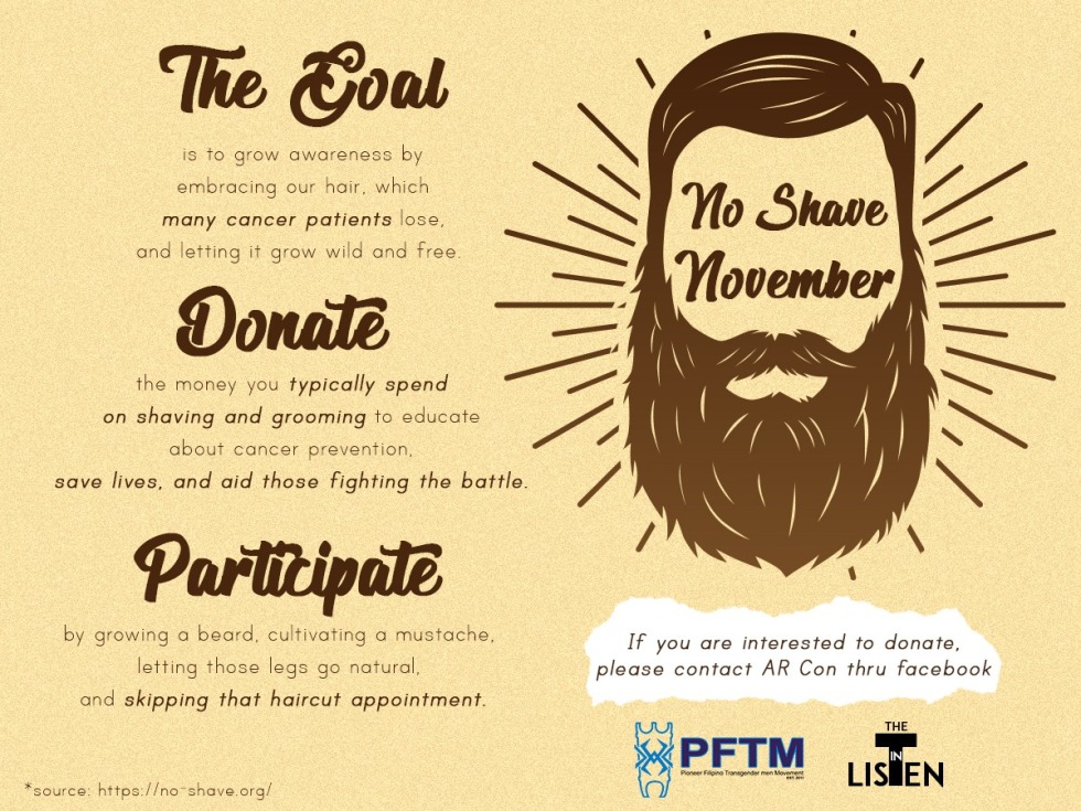 "Image includes text ""The Goal is to grow awareness by embracing our hair, which many cancer patients lose, and letting it grow wild and free. Donate the money you typically spend on shaving and grooming to educate about cancer prevention, save lives, and aid those fighting the battle. Participate by growing a beard, cultivating a mustache, and letting those legs grow natural, and skipping that haircut appointment. If you are interested to donate, please contact AR Con through Facebook"""